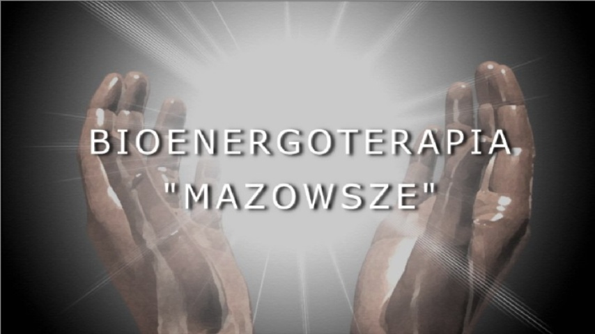 """Bioenergoterapia - """"MAZOWSZE"""""""